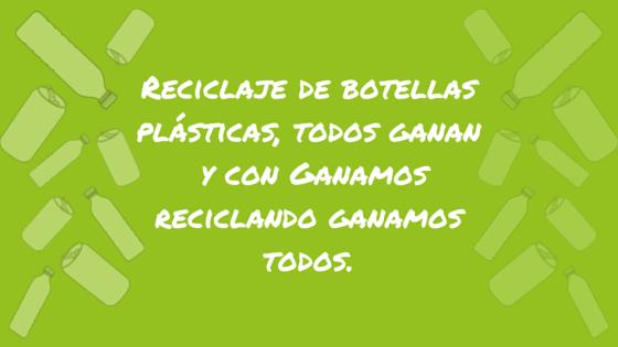 Reciclaje de botellas plásticas, todos ganamos